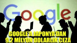 Google'a Japonya'dan 9.2 milyon dolarlık ceza