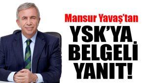 Mansur Yavaş'tan YSK'ya belgeli cevap!