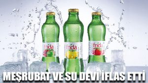 Meşrubat ve su devi Frida Gıda iflas etti