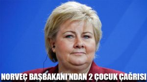 Norveç Başbakanı'ndan 2 çocuk çağrısı