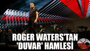 Pink Floyd'un efsane solisti Roger Waters'tan 'duvar' hamlesi