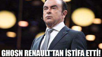 CEO Carlos Ghosn Renault'tan istifa etti!