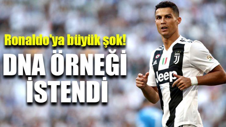 Ronaldo'ya büyük şok! DNA örneği istendi