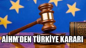 AİHM'den Türkiye kararı