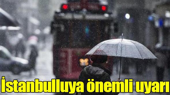 İstanbul'a karla karışık yağmur uyarısı
