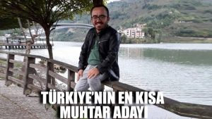 Türkiye'nin en kısa muhtar adayı: Boyum değil ama yüreğim büyük